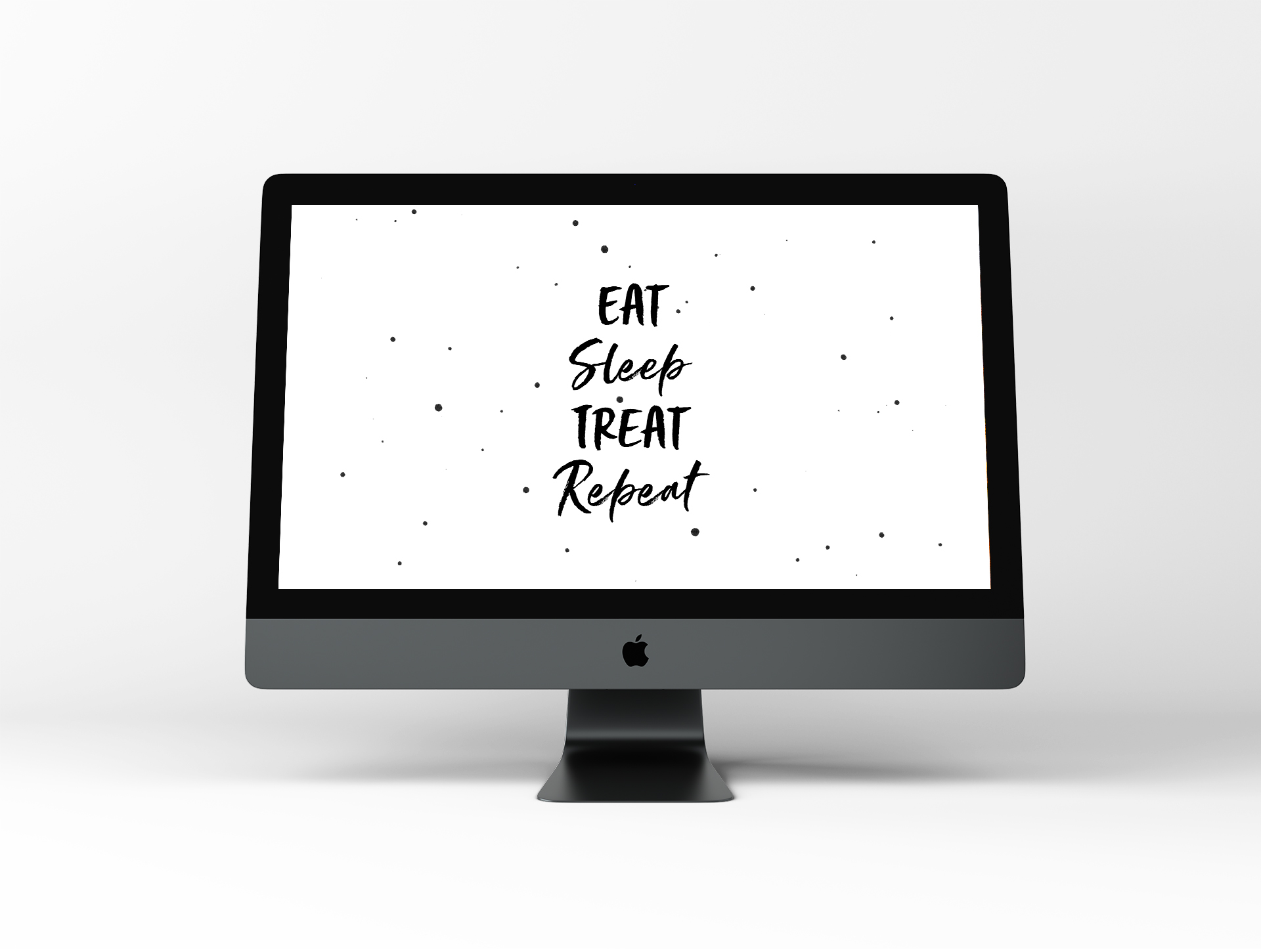 Eat Sleep Treat Repeat – Dog Wallpaper by Disruptive Dog