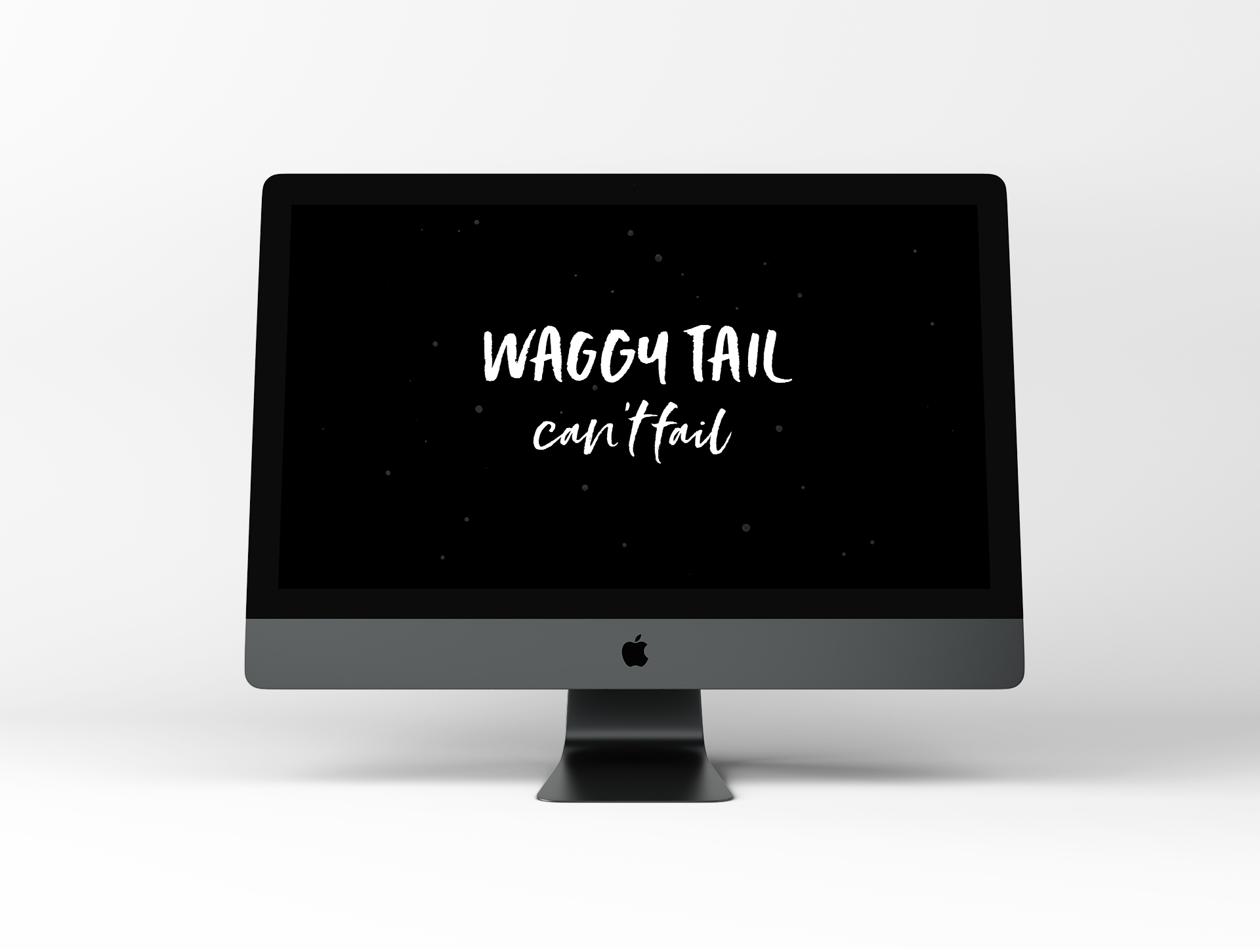 Waggy Tail Can't Fail – Dog Wallpaper by Disruptive Dog